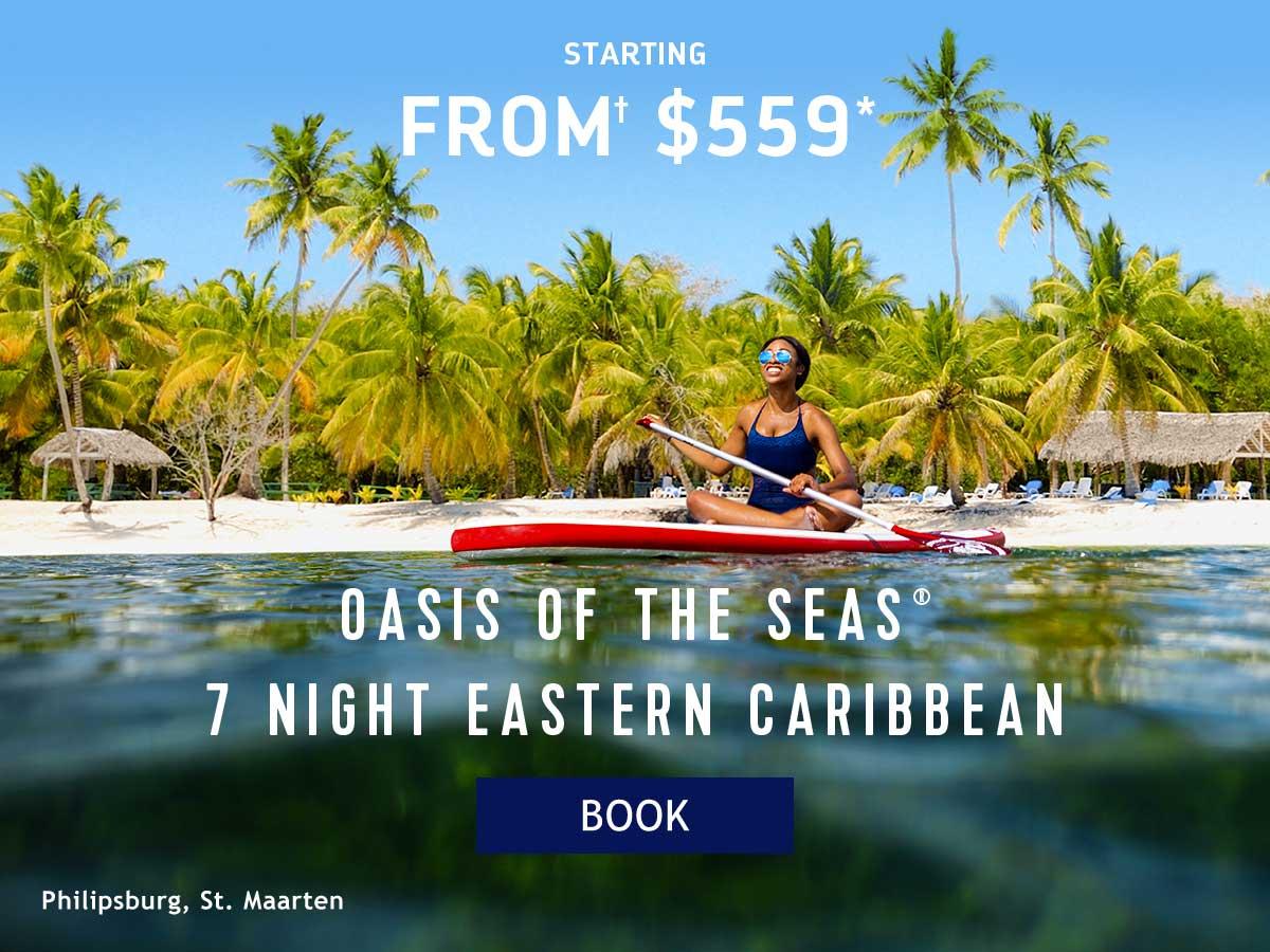 OASIS OF THE SEAS 7 NIGHT EASTERN CARIBBEAN